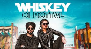 Whiskey Di Botal Lyrics – LyricsBELL