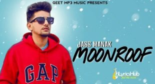 MOONROOF LYRICS – JASS MANAK | iLyricsHub