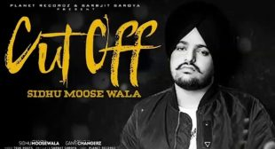 Cut Off Lyrics – Sidhu Moose Wala – Flytunes
