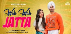 Wah Wah Jatta – Lyrics Meaning In English – Rohanpreet Singh