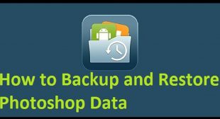 How to Backup and Restore Photoshop Data