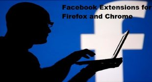 10 Best Facebook Extensions for Firefox and Chrome
