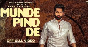 Munde Pind De Lyrics – Parmish Verma