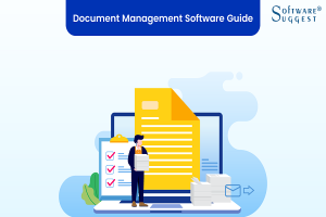 Document Management Software That Make Your Business Easier