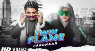 Twin Flame Lyrics – Pardhaan