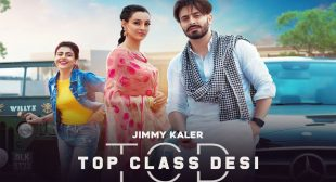 Top Class Desi Lyrics – Jimmy Kaler